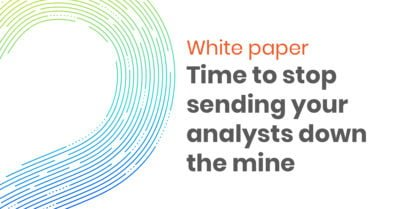 White paper time to stop sending your analysts down the mine