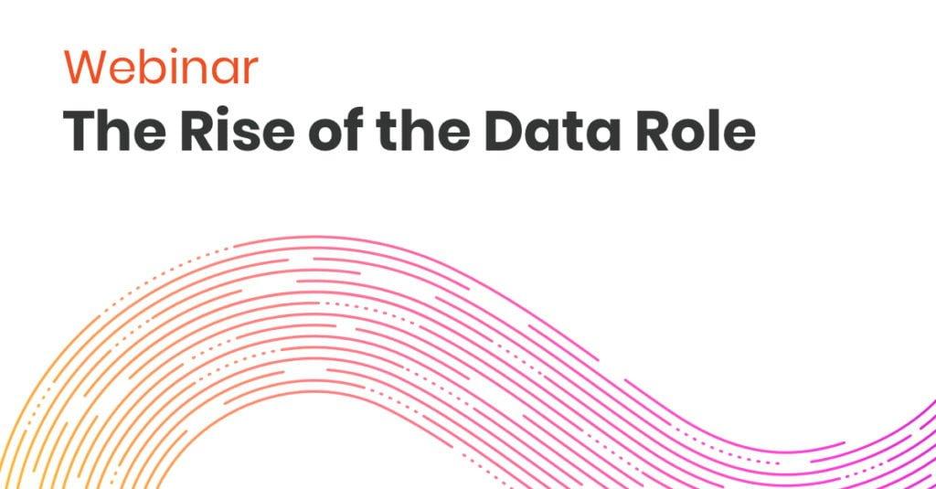 Webinar Rise of Data Role