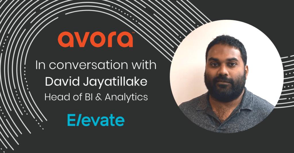 Elevate Avora Video With David Jayatillake